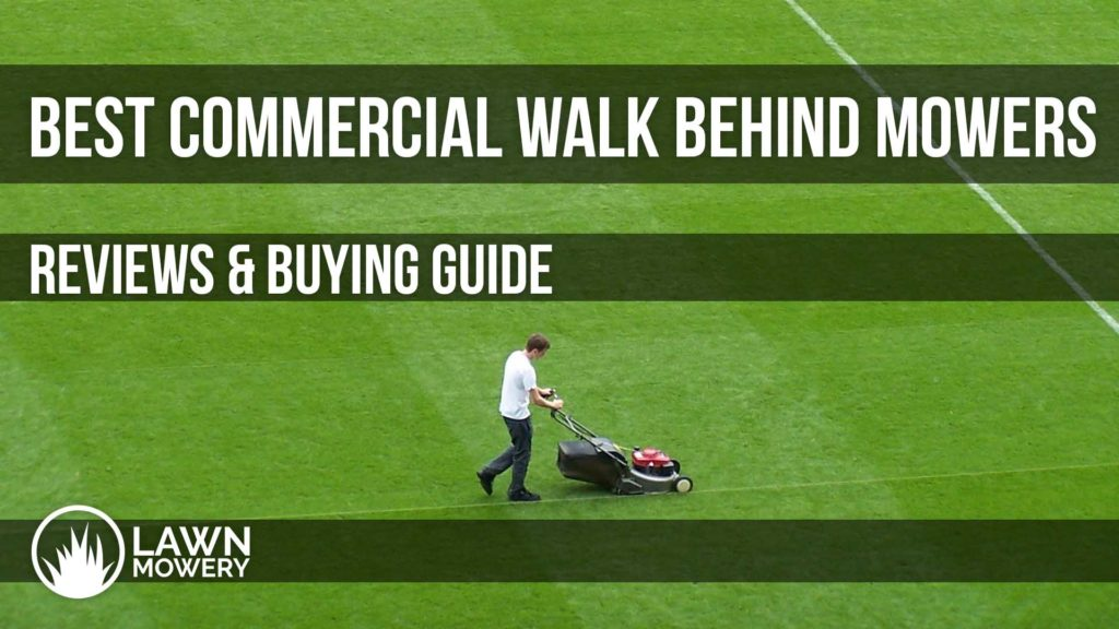 best commercial walk behind mower