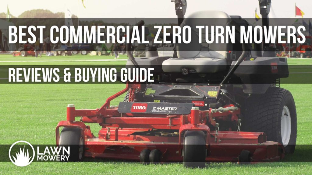 best commercial zero turn mowers