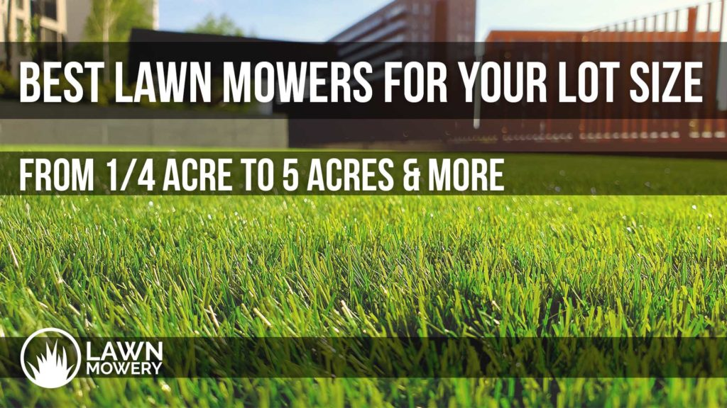 best lawn mower for all acres