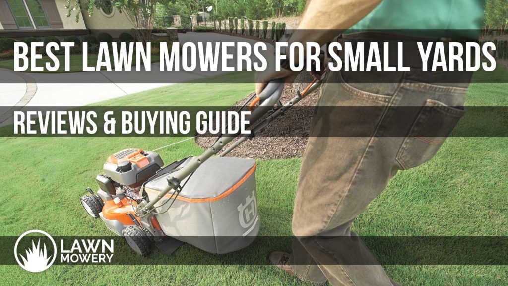 best lawn mower for small yard