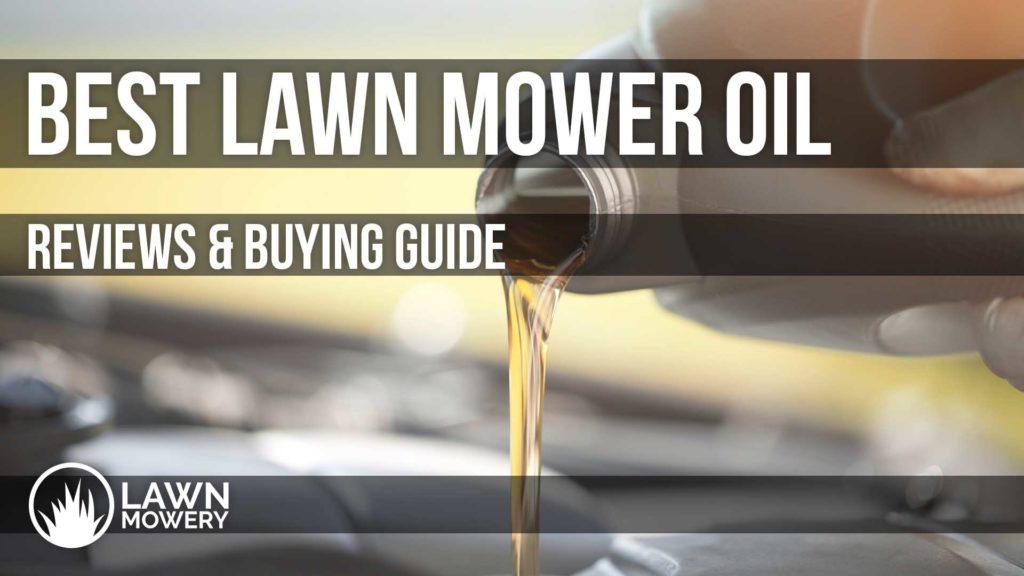 best lawn mower oil