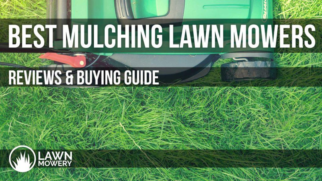 best mulching mowers