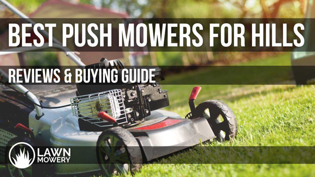 best push mower for hills