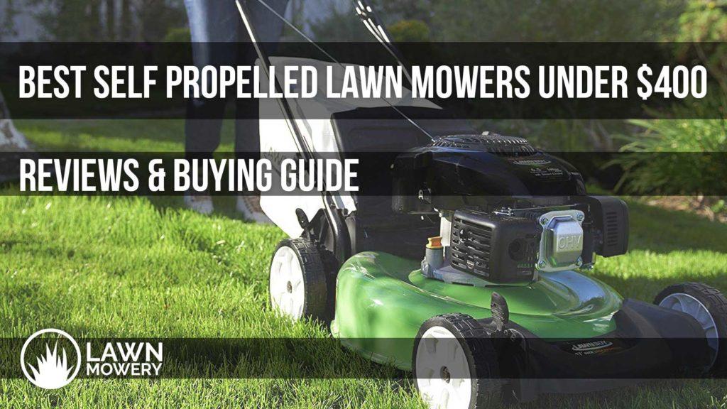 best self propelled lawn mowers under 400