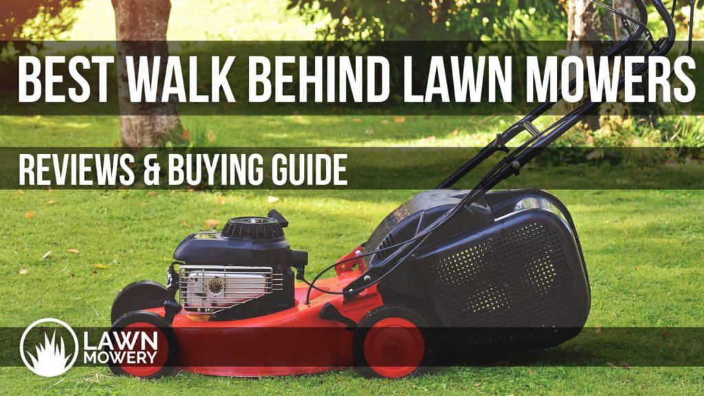 best walk behind mower