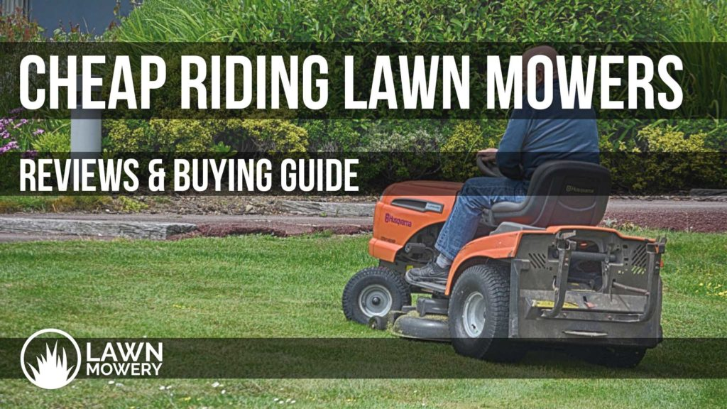 cheap riding lawn mowers