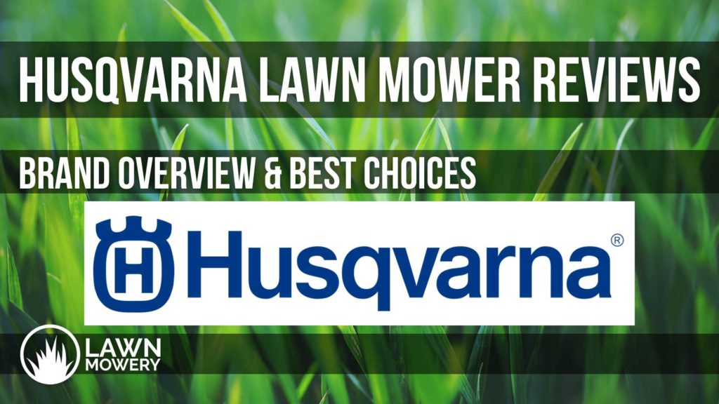 husqvarna lawn mower reviews