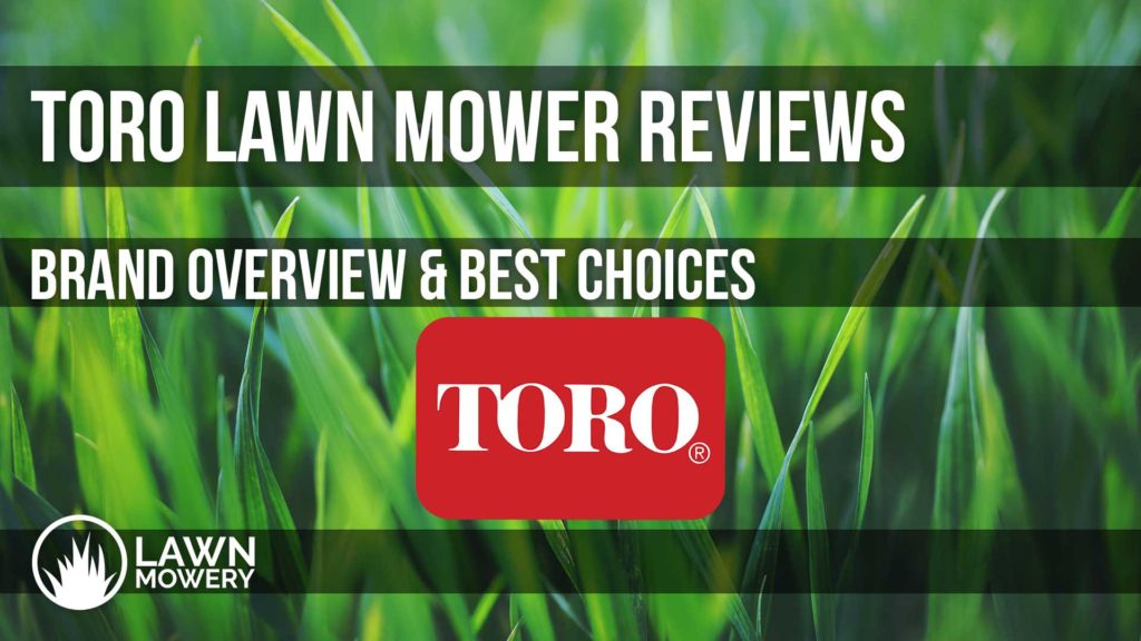 toro lawn mower reviews